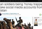美女网友引诱印度士兵泄密,印军披露巴基斯坦情报人员骗局