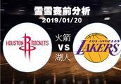 2019/01/20 火箭vs湖人 雪雪赛前分析 火湖将正面交锋!