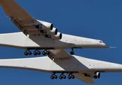 世界上最大飞机首飞成功!采用双机身翼展117米,最高时速304公里