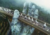 越南最美大桥,桥体被一双巨手托起,在上面行走有漫步云端之感!