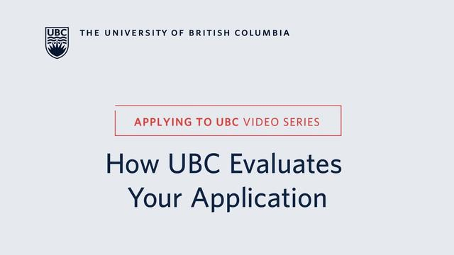 UBC是怎样评估你的申请-How UBC Evaluates Your Application?